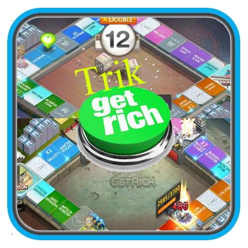 Trik Get Rich