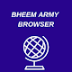 Download BHEEM ARMY BROWSER For PC Windows and Mac