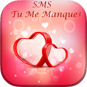 SMS Tu Me Manques 2018