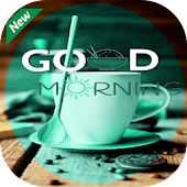 Good Morning, Day, Night And Evening 2019 Android APK Download Free By Alfaapps