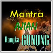 Mantra Ajian Ilmu Rangka Gunung Tanpa Puasa Baru APK