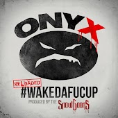 #WakeDaFucUp (Reloaded)