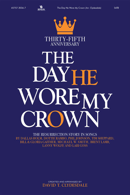 The Day He Wore My Crown Anniversary