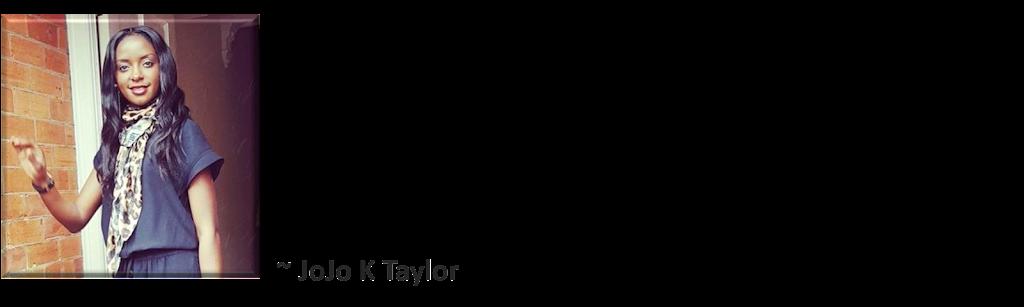 Jojo K Taylor Testimonial