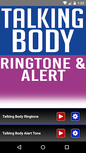 Talking Body Ringtone Alert