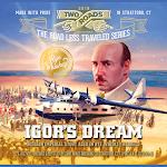 Two Roads Igor's Dream