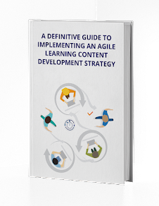 Implementing An Agile Learning Content Development Strategy