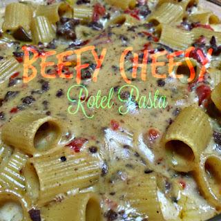 Beefy Cheesy Rotel Pasta