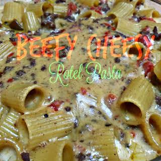 Beefy Cheesy Rotel Pasta.