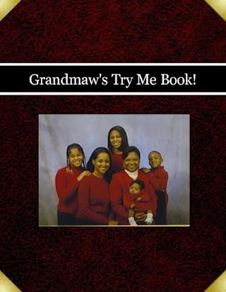 Grandmaw's Try Me Book!