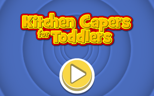Kitchen Capers 4 Toddlers Free