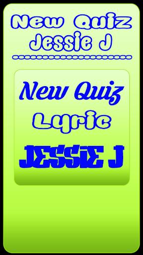 New Quiz Jessie J lyric