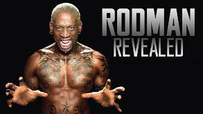 Rodman Revealed thumbnail
