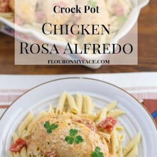 Crock Pot Chicken Rosa Alfredo.