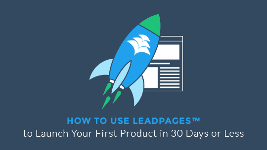 540x304-leadpages-to-launch (1)