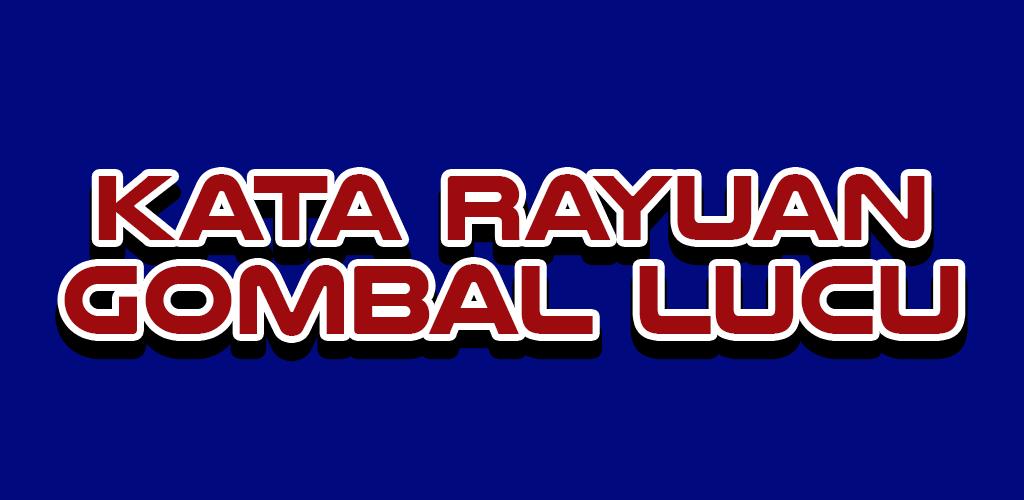 Kata Rayuan Gombal Lucu 240 Apk Download Compraumedia