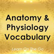 Anatomy & Physiology Vocabulary Exam Review App