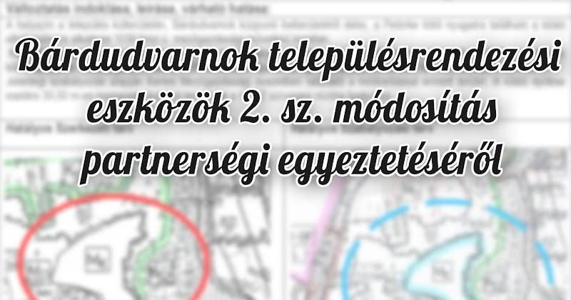 Bárdudvarnok településrendezési eszközök 2. sz. módosítás partnerségi egyeztetéséről