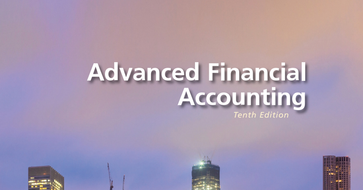 Advanced Financial Accounting, 10th Edition - Christensen, Cottrell