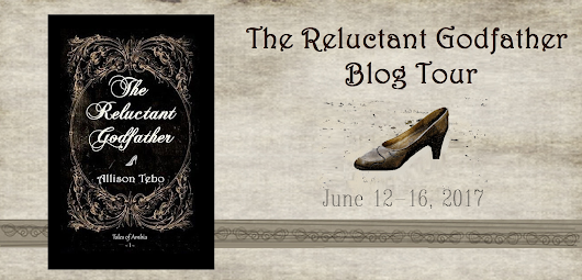 The Reluctant Godfather by Allison Tebo - Book Review, Blog Tour + Giveaway