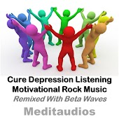 Cure Depression Listening Motivational Rock Music (Remixed with Beta Waves)