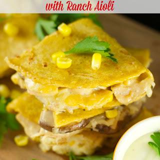 Chicken Quesadillas With Ranch Aioli