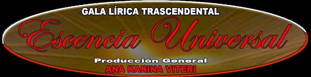 GALA LÍRICA TRASCENDENTAL ESCENCIA UNIVERSAL