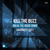 Break The House Down (Hardwell Extended Edit)