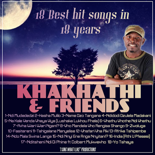 Khakhathi & Friends: 18 Best Hit Songs In 18 Years - Music