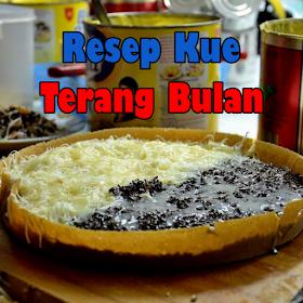 Resep Kue Terang Bulan Terkini