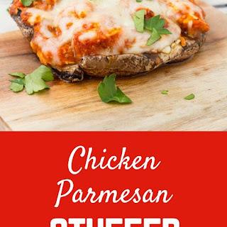 Chicken Parmesan Stuffed Portobello Mushrooms.