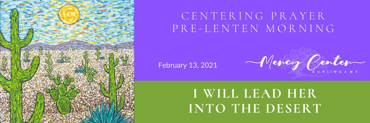 Centering Prayer: Pre-Lenten Prayer Morning