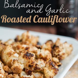 Balsamic and Garlic Roasted Cauliflower