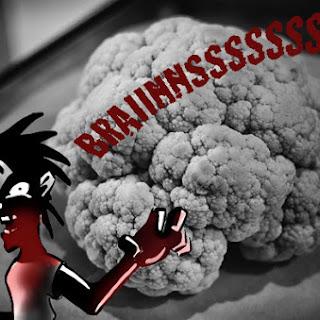 Brains! Cauliflower Brains!.