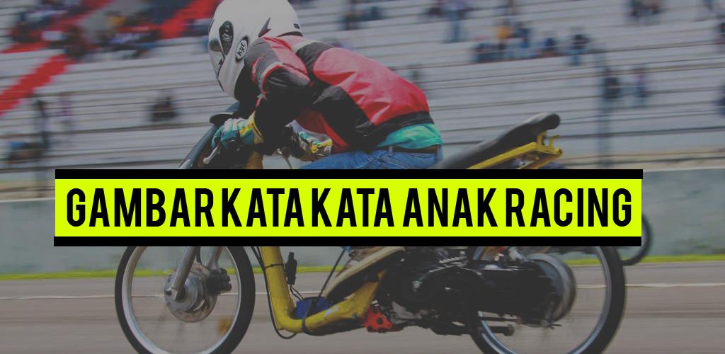 Dp Anak Racing Drag Motor 10 Apk Download Com
