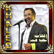 Download App روائع الشاب خالد واغاني الراي -cheb khaled