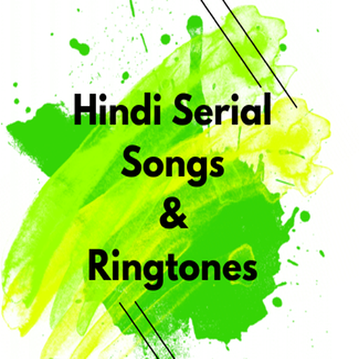 Hindi Serial Songs & Ringtones file APK for Gaming PC/PS3/PS4 Smart TV