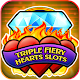 Triple Fiery Hearts | Slot Machine