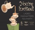 Ladies' Madhatters Tea Party : Vantage Point RTB