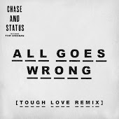 All Goes Wrong (Tough Love Remix)