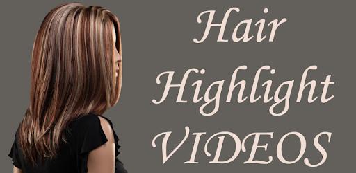 Hair Highlight Color VIDEOs - Apps on Google Play