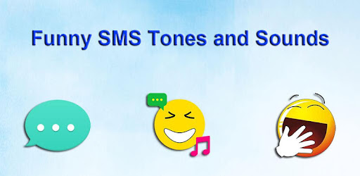Funny SMS Tones and Sounds - Apps on Google Play