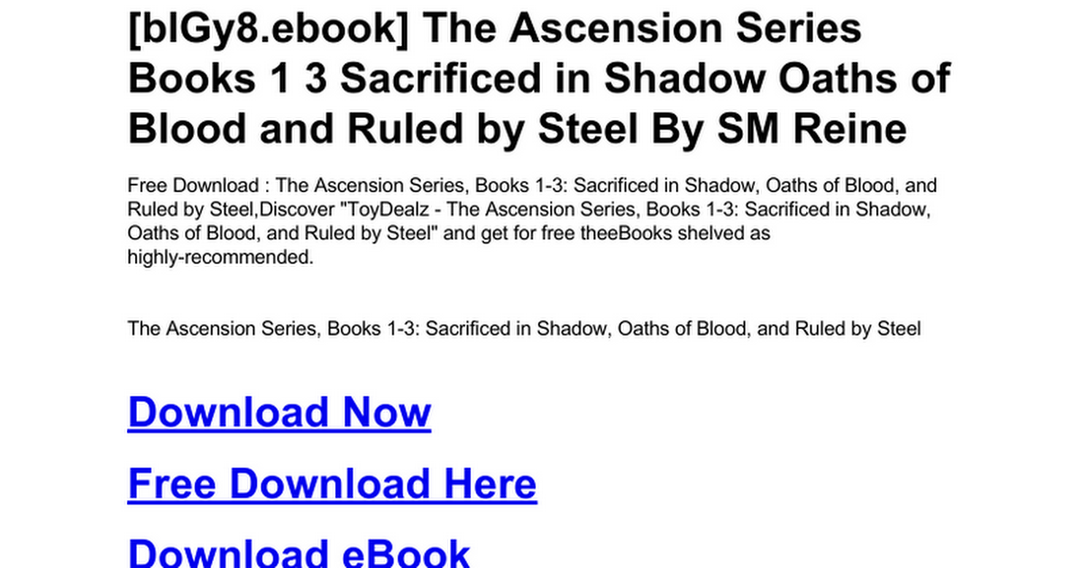 The Ascension Series Books 1 3 Sacrificed In Shadow Oaths Of Blood