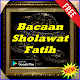 Bacaan Sholawat Fatih Lengkap (app)
