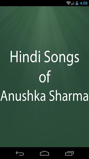 Hindi Songs of Anushka Sharma