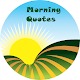 Morning Quotes (Text & Images) for PC-Windows 7,8,10 and Mac