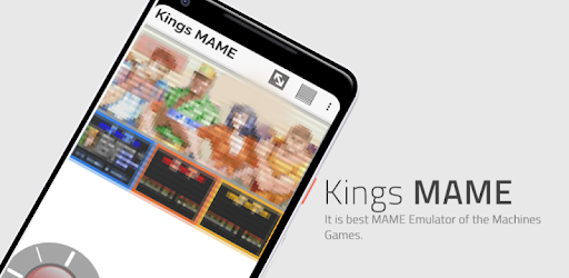 Kings MAME : Emulator Mame32 4 android without Rom APK [1