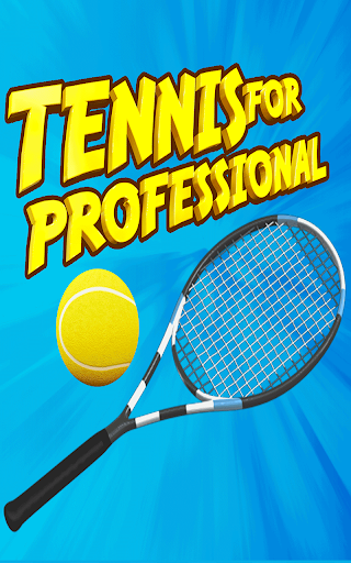 Tennis for Professionals