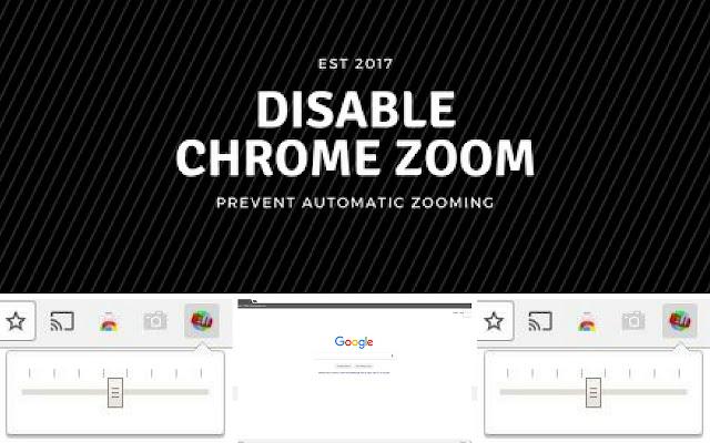 Disable Chrome Zoom