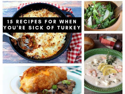 15 Recipes for When You're Sick of Turkey